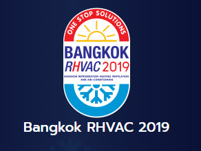 Bangkok RHVAC 2019 (25 – 28 Sep 19)